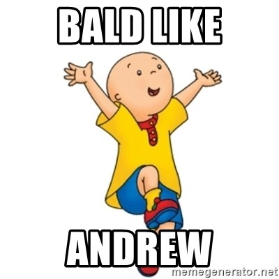 caillou - Bald like Andrew