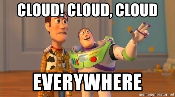 cloud-cloud-cloud-everywhere.jpg