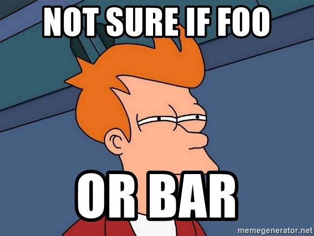 Futurama Fry - not sure if foo or bar