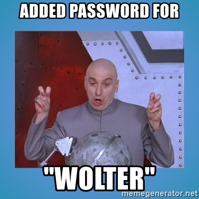 """dr. evil laser - Added password for """"wolter"""""""