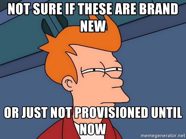 Futurama Fry - not sure if these are brand new or just not provisioned until now