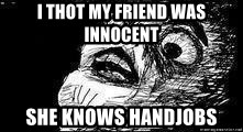 Mother Of God - I thot my friend was innocent She knows handjobs