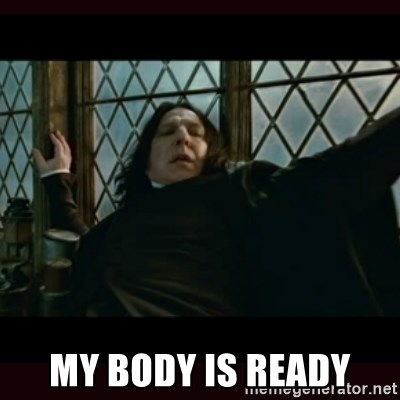 My Body Is Ready Surprised Snape Meme Generator