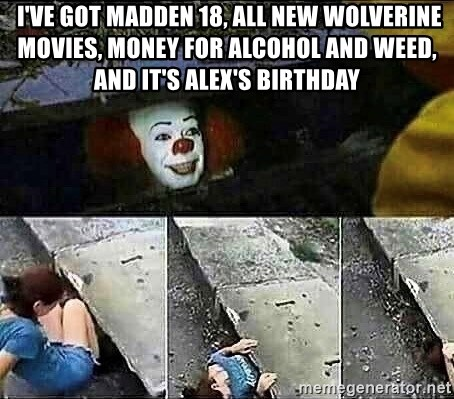 I've got madden 18, all new wolverine movies, money for