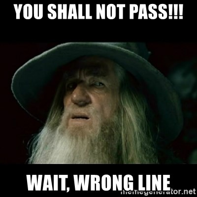 no memory gandalf - You shall not pass!!! wait, wrong line