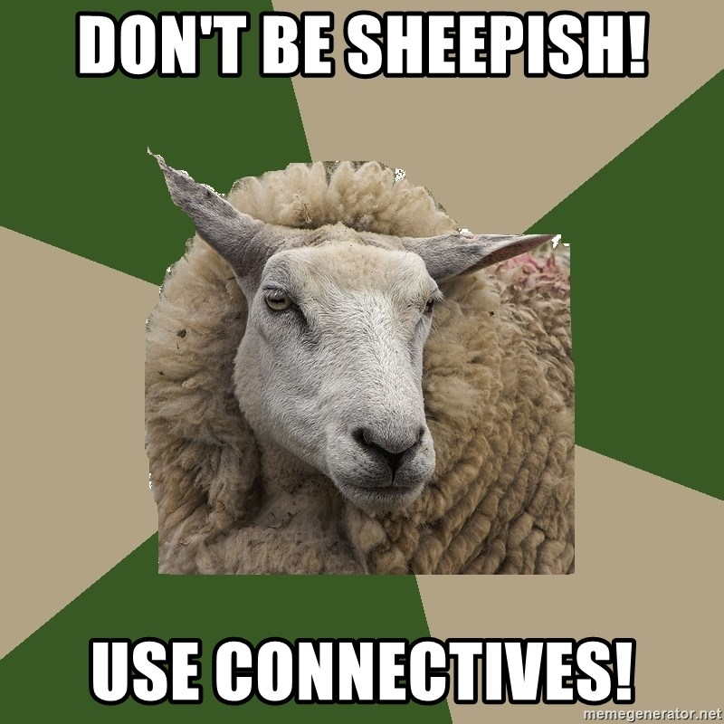 Dont Be Sheepish Use Connectives Sociology Student Sheep Meme