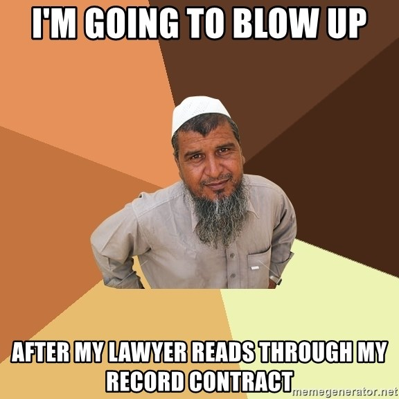 Ordinary Muslim Man - i'm going to blow UP after my lawyer reads through my record contract
