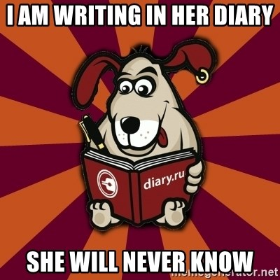 Typical-Diary-Dog - I am writing in her diary she will never know