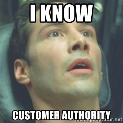 i know kung fu - I know Customer Authority