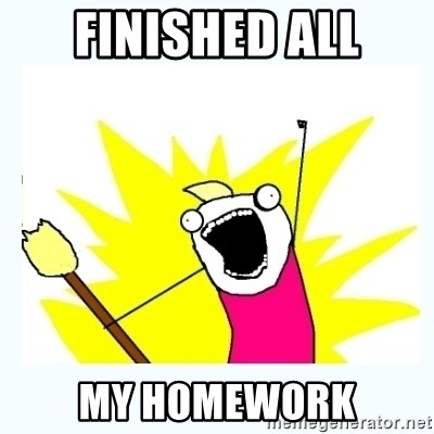 All the things - finished all My homework