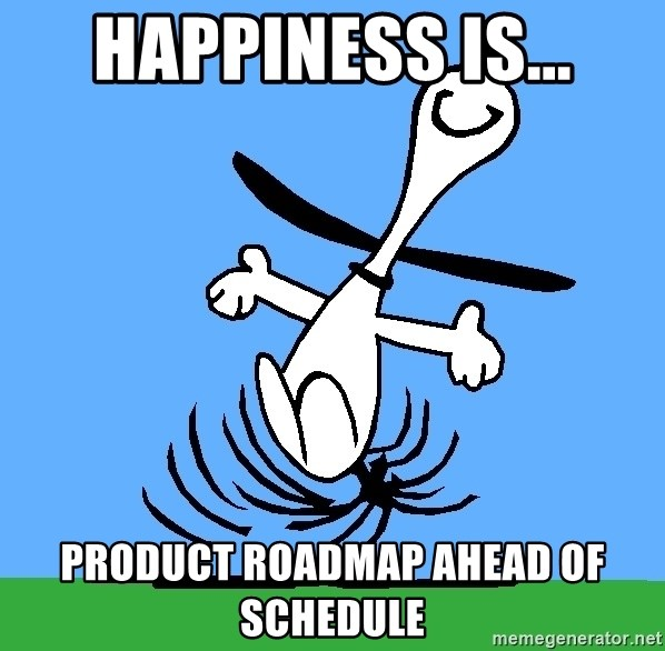 happiness is product roadmap ahead of schedule my snoopy dance