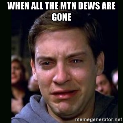 crying peter parker - WHen all the mtn dews are gone