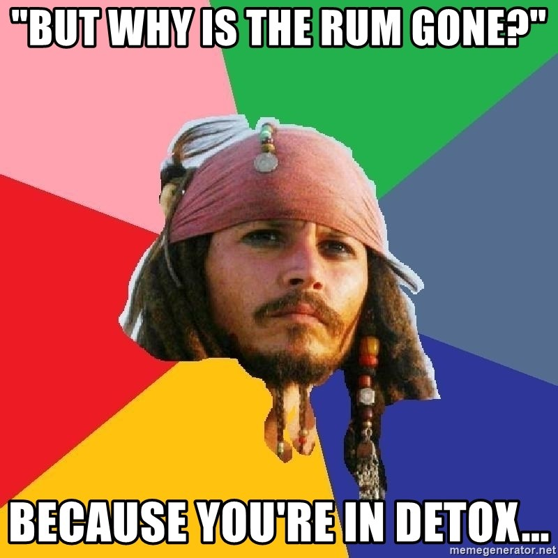 """Do Drugs Depp - """"But why is the rum gone?"""" because you're in detox..."""