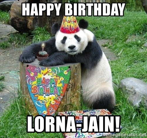 Happy Birthday Panda - happy birthday lorna-jain!
