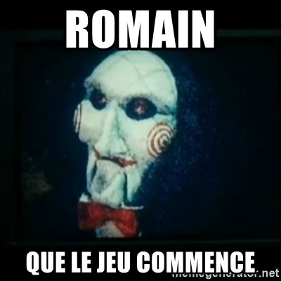 SAW - I wanna play a game - Romain  Que le jeu commence