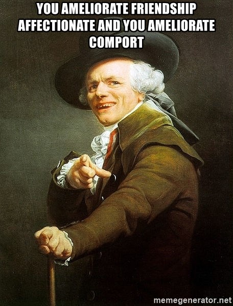 Ducreux - You ameliorate friendship affectionate and you ameliorate comport