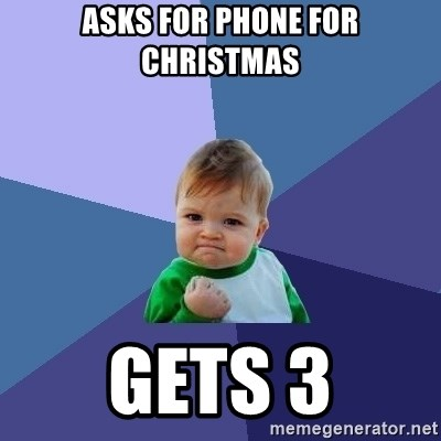 Success Kid - asks for phone for christmas gets 3