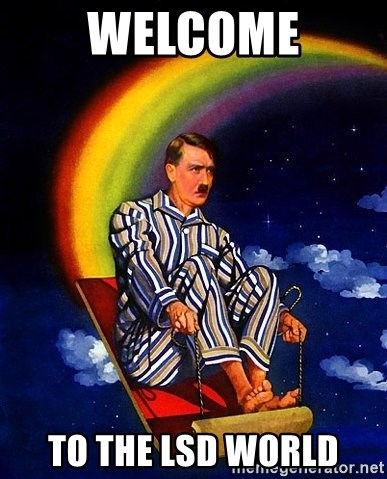 Bed Time Hitler - welcome to the lsd world