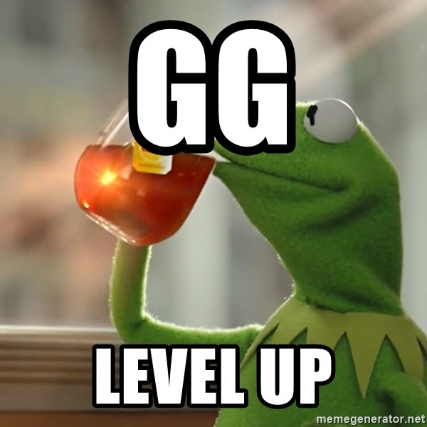 Kermit The Frog Drinking Tea - GG Level up