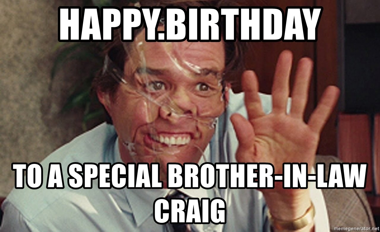 Jim Carrey Tape Face - Happy.Birthday To a special brother-in-law Craig