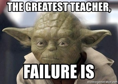 Image result for the greatest teacher failure is yoda