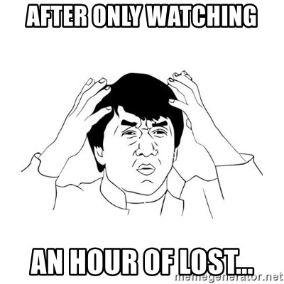 jackie chan meme paint - After only watching an hour of lost...
