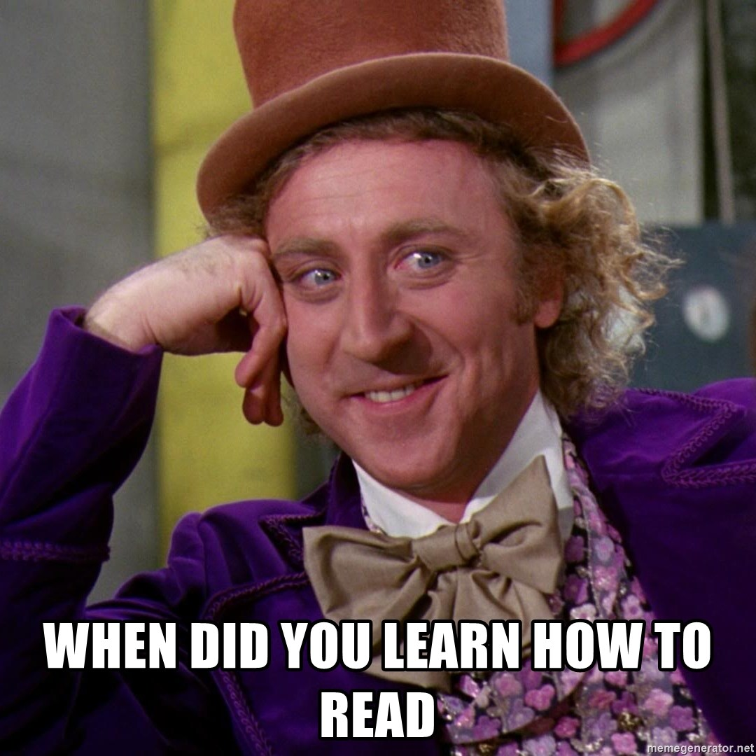 Willy Wonka - When did you learn how to read