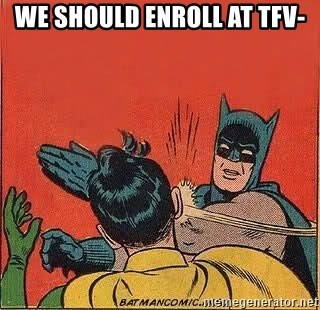 batman slap robin - We should enroll at tfv-