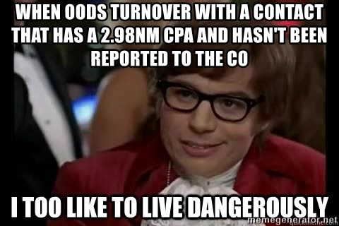 I too like to live dangerously - When OODs turnover with a contact that has a 2.98NM CPA and hasn't been reported to the CO
