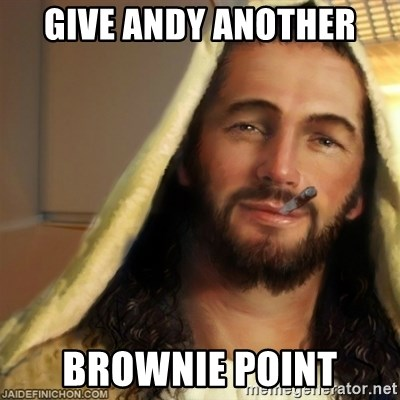 Good Guy Jesus - give andy another brownie point