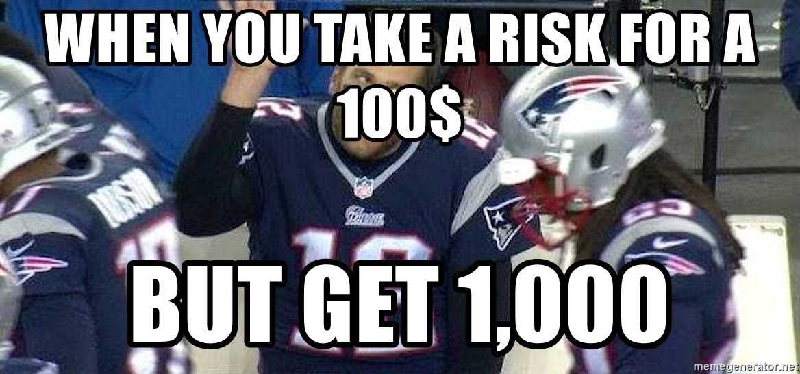 Fab Tom Brady - When you take a risk for a 100$ But get 1,000