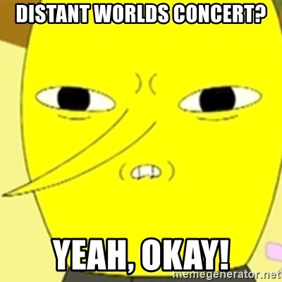 LEMONGRAB - distant worlds concert? yeah, okay!
