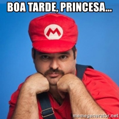 SUPERSEXYMARIO - Boa tarde, Princesa...