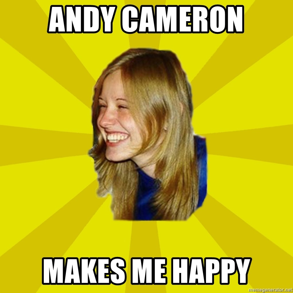 Trologirl - Andy Cameron Makes me happy