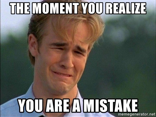 Crying Man - the moment you realize you are a mistake