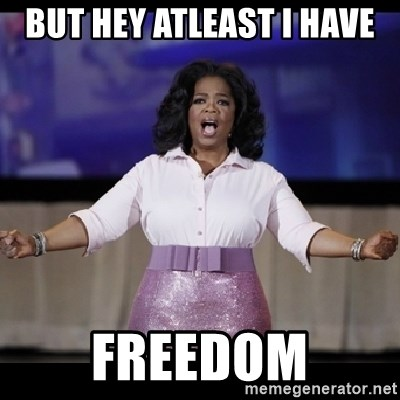 free giveaway oprah - but hey atleast I have freedom
