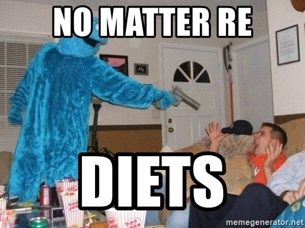 Bad Ass Cookie Monster - No matter re Diets