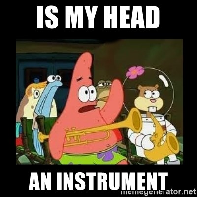 Patrick Star Instrument - Is my head  an instrument