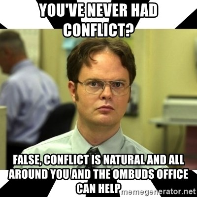 You Ve Never Had Conflict False Conflict Is Natural And All Around