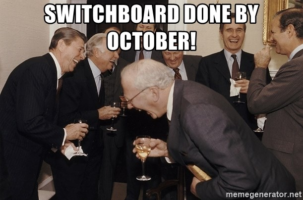 So Then I Said... - Switchboard done by October!