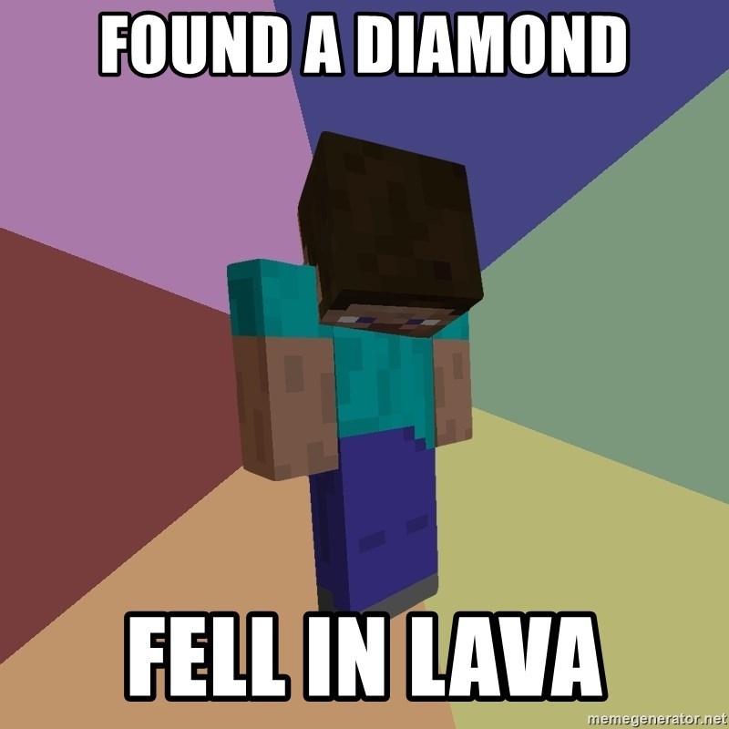 Depressed Minecraft Guy - FOUND A DIAMOND FELL IN LAVA
