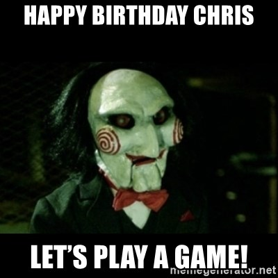 JIGSAW CREEPY PUPPET - Happy Birthday Chris Let's play a game!