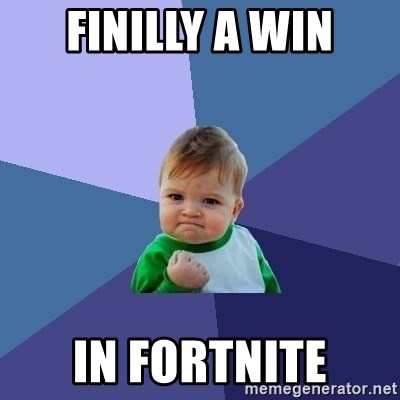 Success Kid - Finilly A Win In Fortnite