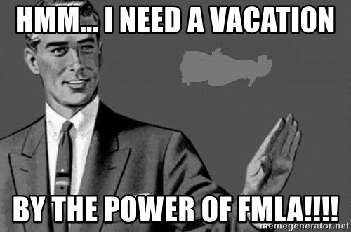 Correction Man  - Hmm... I need a Vacation By The Power of FMLA!!!!