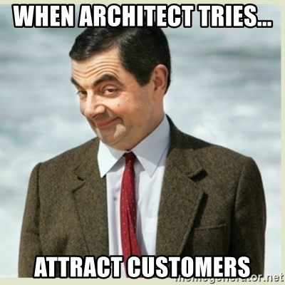 MR bean - When architect tries... attract customers