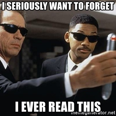 men in black - I seriously want to forget I ever read this