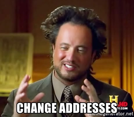 Ancient Aliens - Change addresses