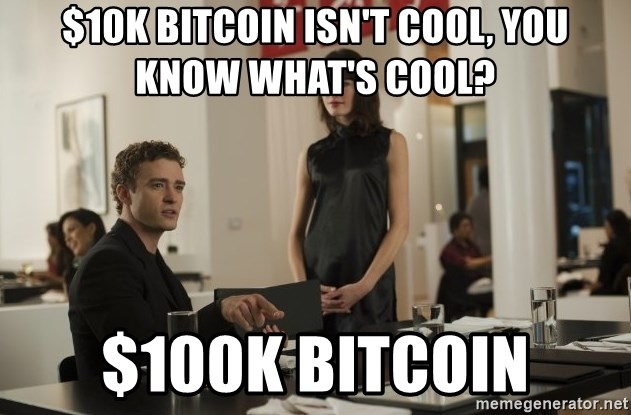 sean parker - $10k bitcoin isn't cool, you know what's cool? $100k bitcoin
