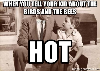 Racist Father - When you tell your kid about the birds and the bees Hot