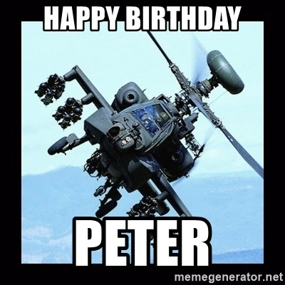 Apache helicopter - Happy birthday Peter